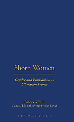 9781859735794: Shorn Women: Gender and Punishment in Liberation France