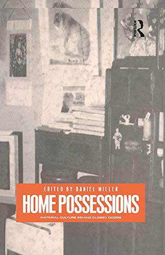9781859735800: Home Possessions: Material Culture Behind Closed Doors