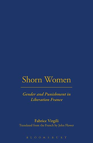 9781859735848: Shorn Women: Gender and Punishment in Liberation France