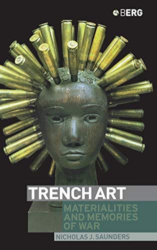 9781859736036: Trench Art: Materialities and Memories of War