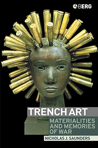 9781859736081: Trench Art: Materialities and Memories of War