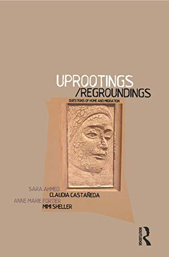 9781859736241: Uprootings/Regroundings: Questions of Home and Migration