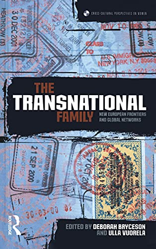 9781859736760: The Transnational Family: New European Frontiers and Global Networks (Cross-Cultural Perspectives on Women)