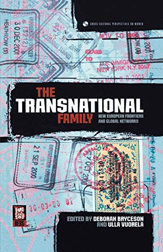 9781859736814: The Transnational Family: New European Frontiers and Global Networks (Cross-Cultural Perspectives on Women)