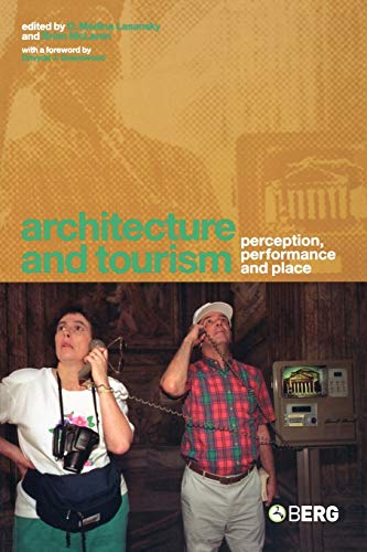9781859737095: Architecture and Tourism: Perception, Performance and Place