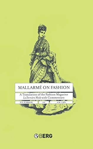 9781859737187: Mallarme on Fashion: A Translation of the Fashion Magazine La Derniere Mode, with Commentary