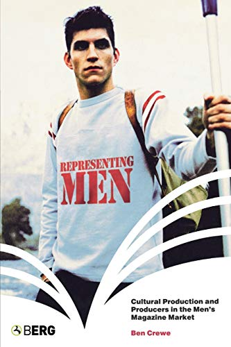 Representing Men: Cultural Production and Producers in: Crewe, Ben