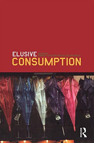 9781859737682: Elusive Consumption