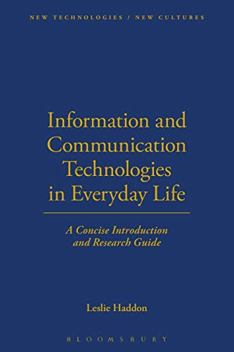9781859737989: Information and Communication Technologies in Everyday Life: A Concise Introduction and Research Guide (New Technologies / New Cultures)