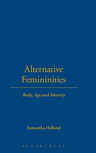 9781859738030: Alternative Femininities: Body, Age and Identity (Dress, Body, Culture)