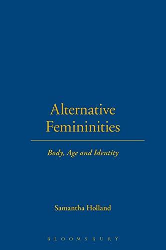 9781859738085: Alternative Femininities: Body, Age and Identity (Dress, Body, Culture)