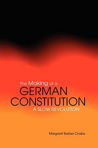 9781859738177: The Making of a German Constitution: A Slow Revolution