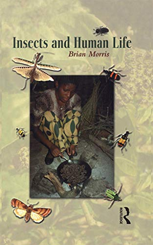 9781859738474: Insects and Human Life