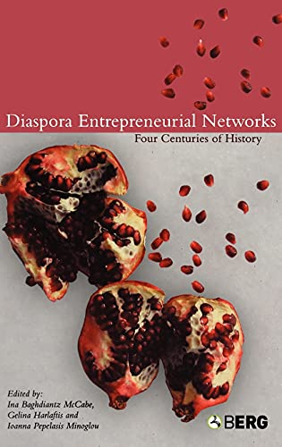 9781859738757: Diaspora Entrepreneurial Networks: Four Centuries of History (Business, Culture and Change)
