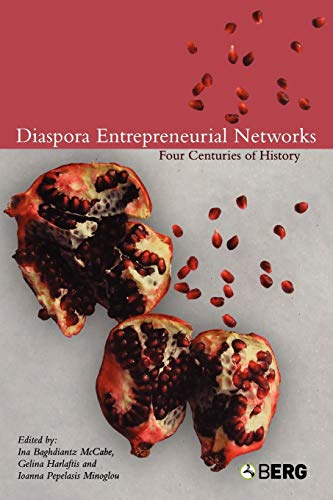 9781859738801: Diaspora Entrepreneurial Networks: Four Centuries of History (Business, Culture and Change)