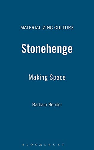 9781859739037: Stonehenge: Making Space (Materializing Culture)