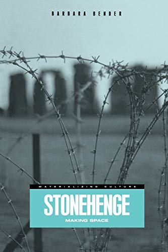 9781859739082: Stonehenge: Making Space (Materializing Culture)