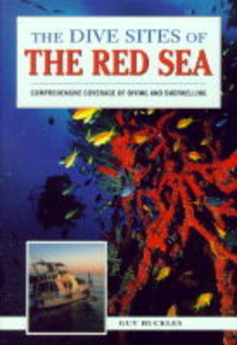 9781859740552: The Dive Sites of the Red Sea (Dive Sites of the World)