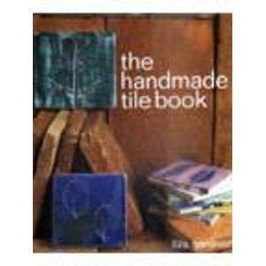 9781859740743: The Handmade Tile Book (The handmade series)