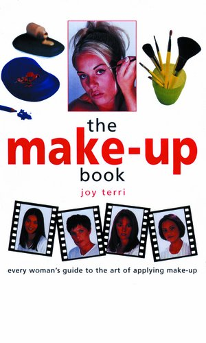 9781859740996: The Make-Up Book: Every Woman's Guide to the Art of Applying Make-Up
