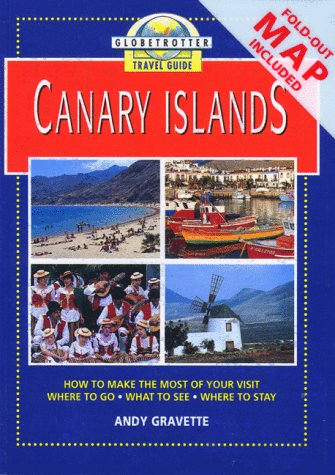 Canary Islands (Globetrotter Travel Pack): Gravette, Andy