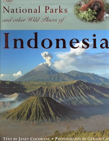 9781859741931: The National Parks and Other Wild Places of Indonesia (National Parks of the World)