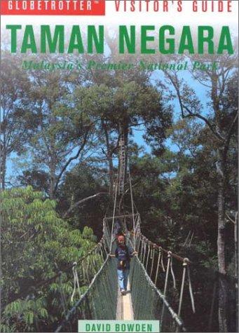 Globetrotter Visitor's Guide Taman Negara (Globetrotter Visitor's Guides): Globetrotter