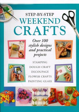 9781859742808: Step-by-step Weekend Crafts