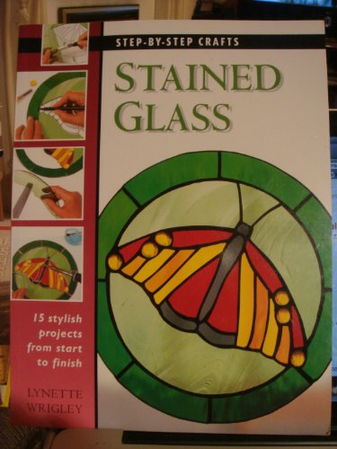9781859742853: Stained Glass (Step-by-step Crafts)