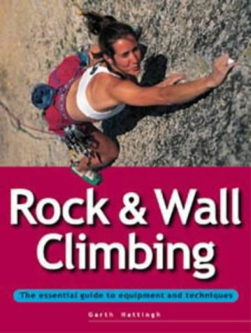 9781859744000: Rock and Wall Climbing (Adventure Sports)