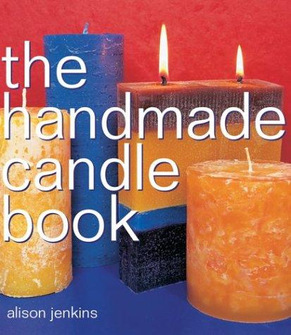 The Handmade Candle Book (Handmade Series): Alison Jenkins