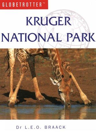 Kruger National Park (Globetrotter Travel Guide): Braack, L.E.O.