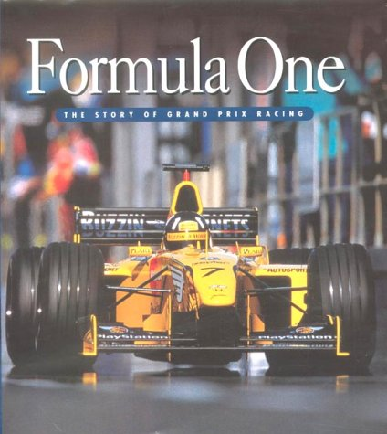 9781859745007: Formula One: The Story of Grand Prix Racing