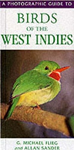9781859745090: A Photographic Guide to Birds of the West Indies (Photographic Guides)