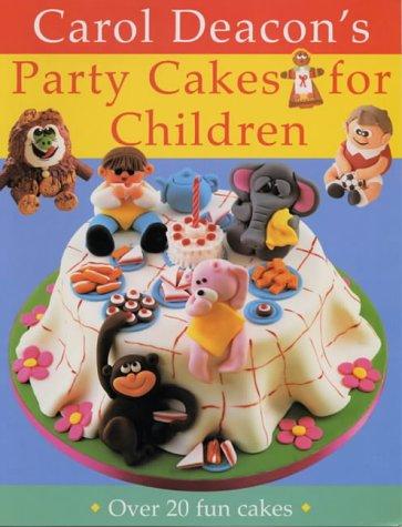 9781859746172: Carol Deacon's Party Cakes for Children