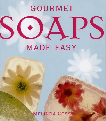 Gourmet Soaps Made Easy (1859746268) by Melinda Coss