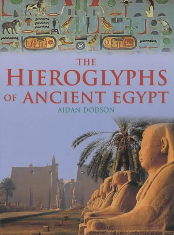 9781859746677: The Hieroglyphs of Ancient Egypt