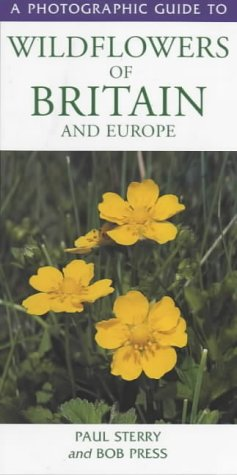 9781859747339: Photographic Guide to the Wild Flowers of Britain and Europe (Photographic Guides)