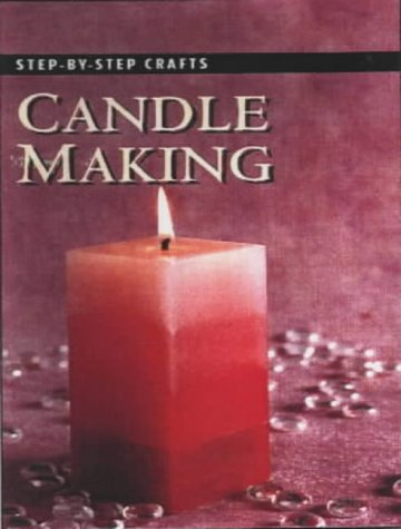 9781859748756: Step by Step Candle Making (Step-by-step Crafts)