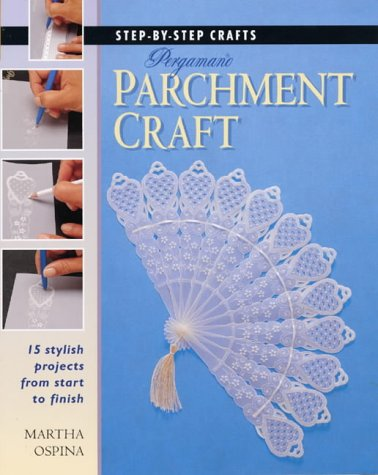 9781859748770: Step by Step Pergamano Parchment Craft (Step-by-step Crafts)