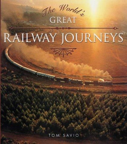9781859748831: World's Great Railway Journeys
