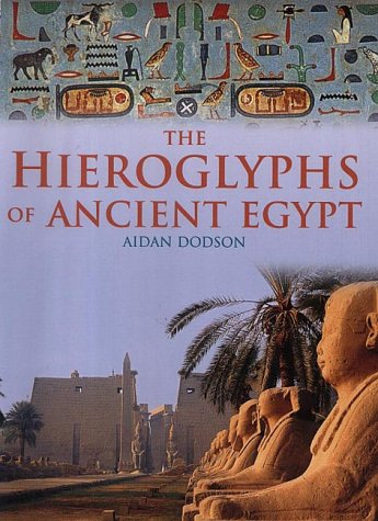 9781859749180: The Hierglyphs of Ancient Egypt