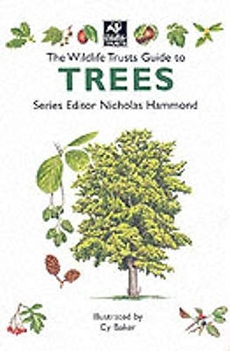 9781859749654: The Wildlife Trusts Guide to Trees (The Wildlife Trusts series)