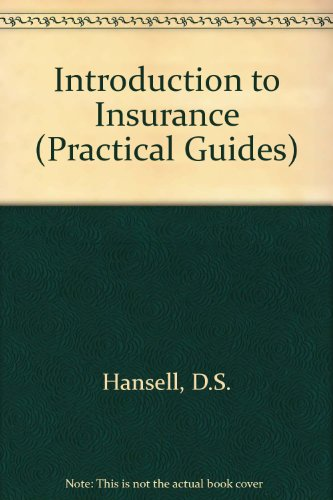 Introduction to Insurance (Practical Guides): Hansell, D.S.