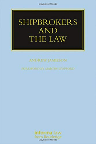 9781859781166: Shipbrokers and the Law (Maritime and Transport Law Library)