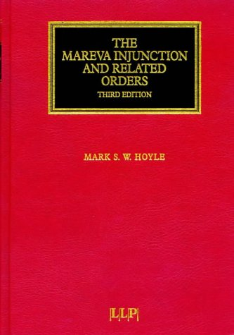 The Mareva Injunction and Related Orders 3rd.: Hoyle