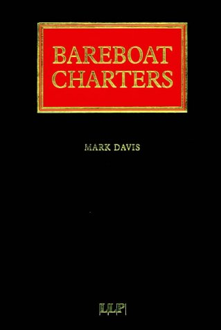 9781859784709: Bareboat Charters (Lloyd's Shipping Law Library)