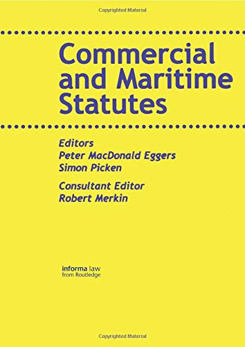 Commercial and Maritime Statutes (Maritime and Transport: Peter MacDonald Eggers