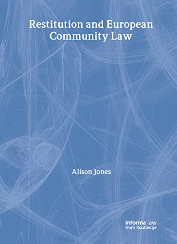 Restitution and European Community Law (9781859785188) by Alison Jones