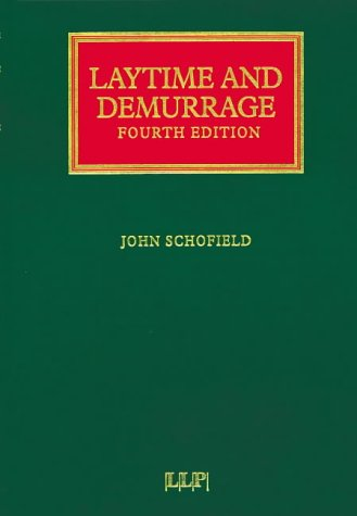 9781859785584: Laytime and Demurrage (Lloyd's Shipping Law Library)